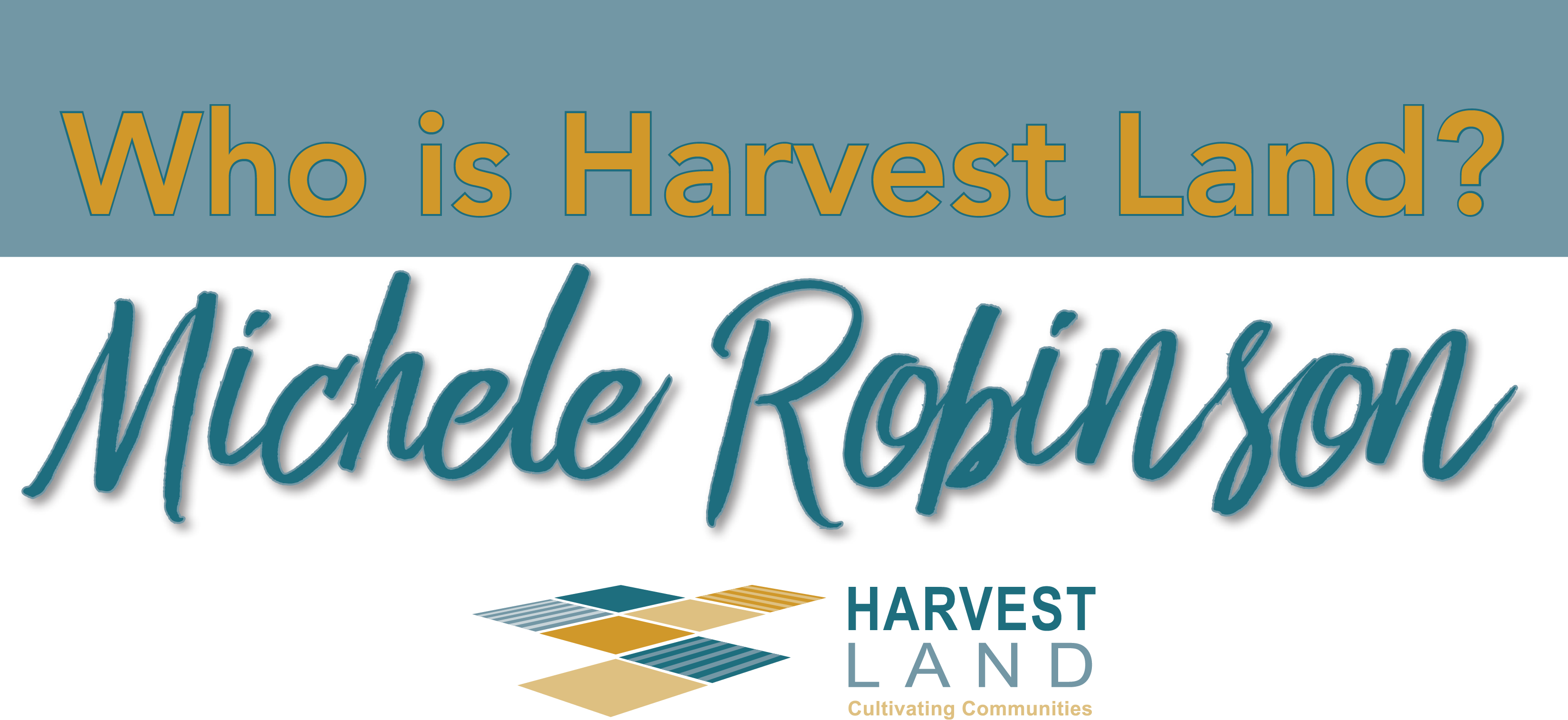 who is harvest land_Robinson
